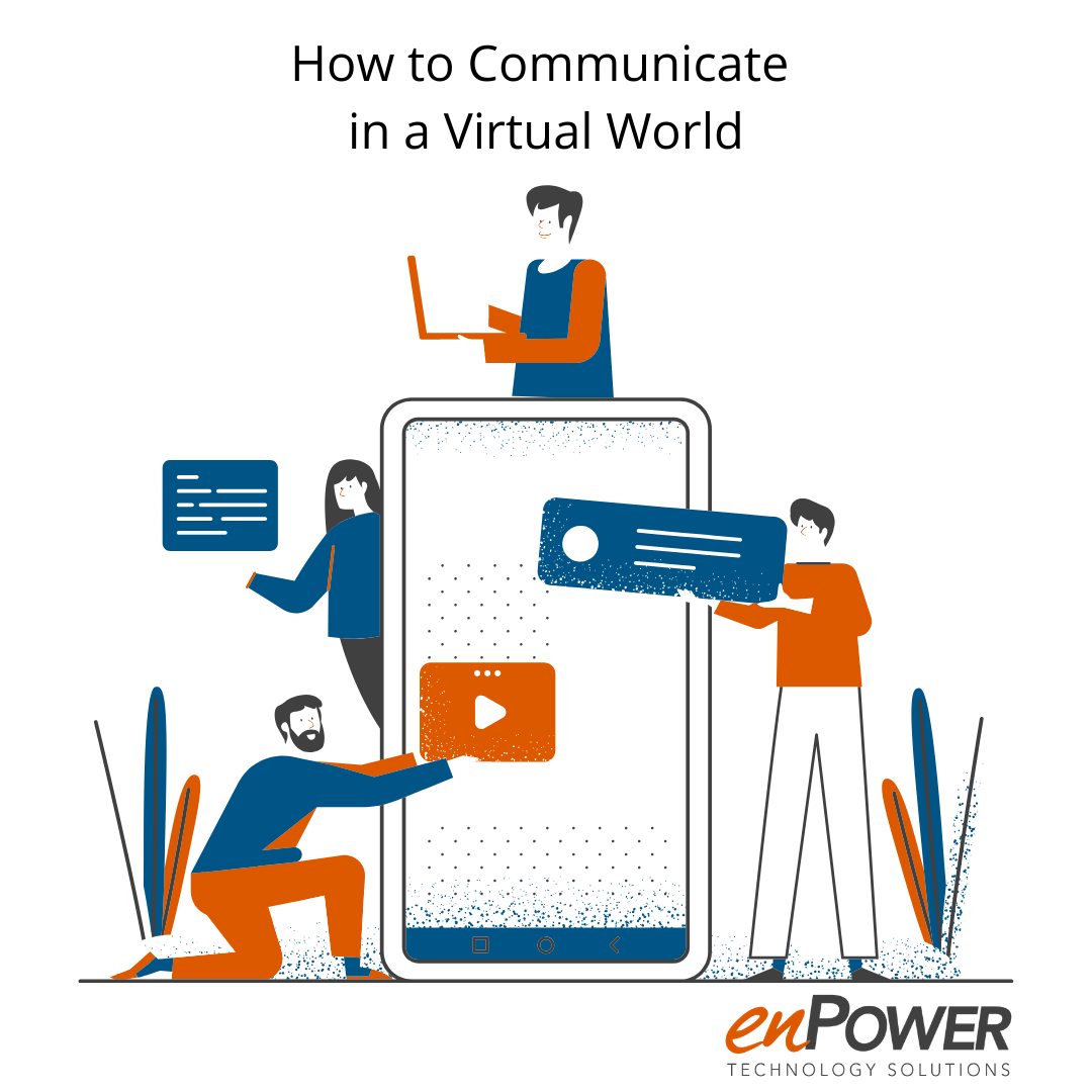 How to Communicate in a Virtual World Graphic