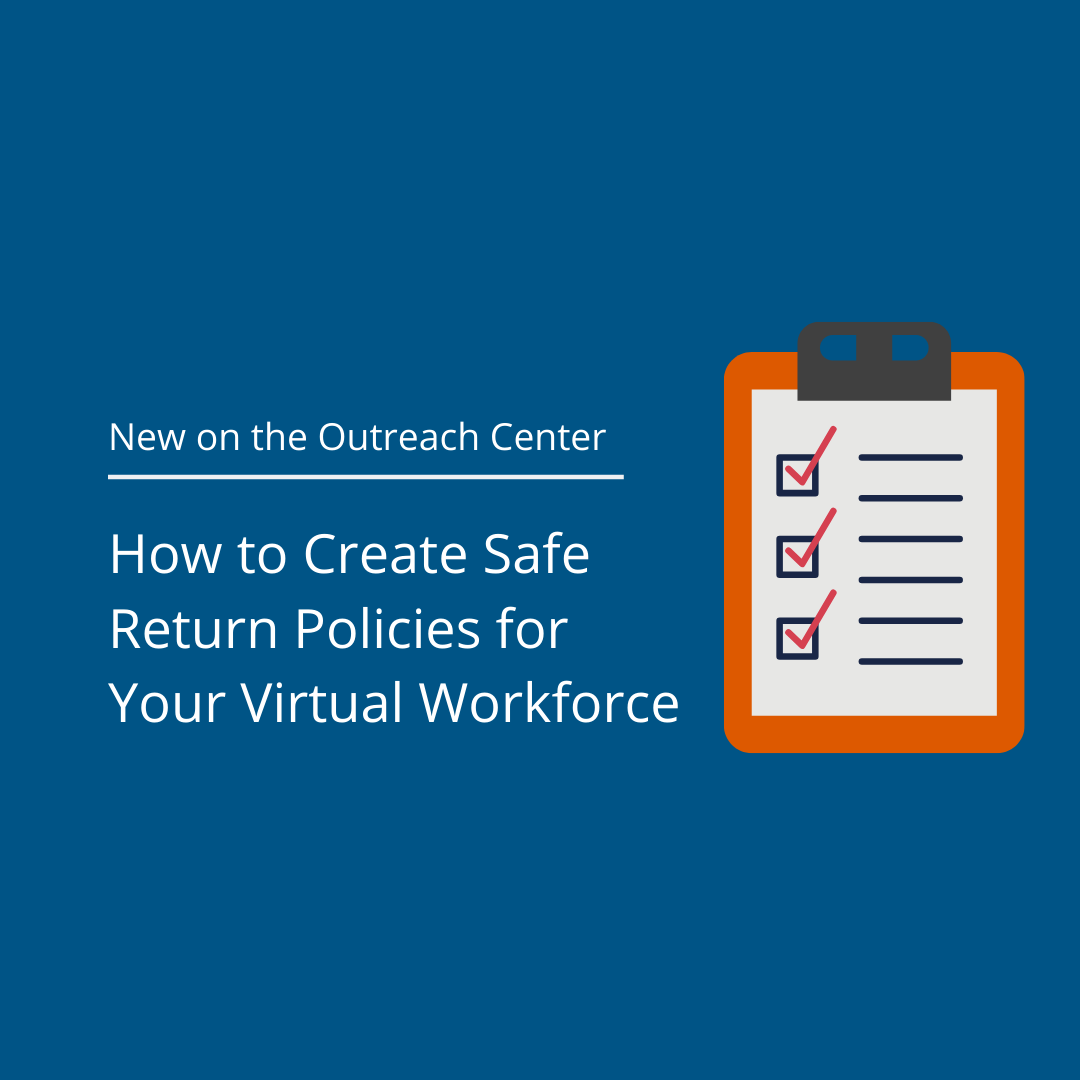 How to Create Safe Return Policies for Your Virtual Workforce