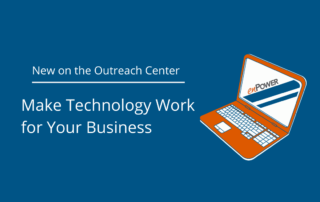 Make Technology Work for Your Business