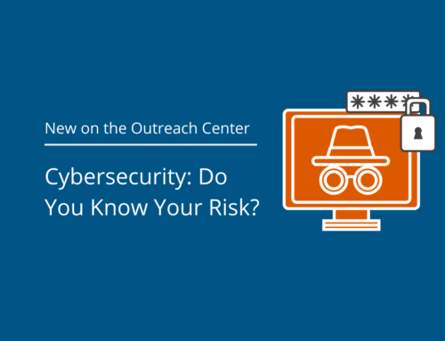 Cybersecurity: Do You Know Your Risk?