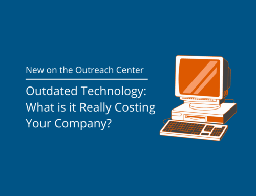 Outdated Technology: What is it Really Costing Your Company?