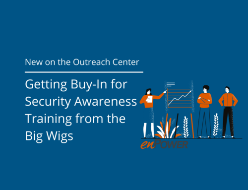 Getting Buy-In for Security Awareness Training from the Big Wigs